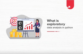 What is Exploratory Data Analysis in Python? Learn From Scratch