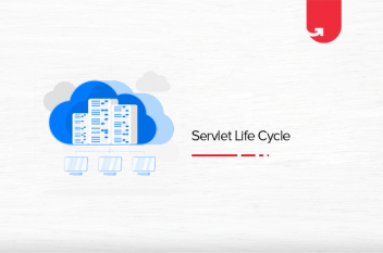 Servlet Life Cycle in Java: Methods, Architecture, Comparison & Setup