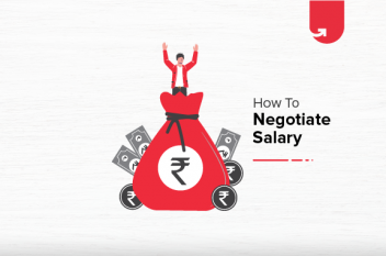 How to Effectively Negotiate Your Salary? 9 Crucial Tips to Know