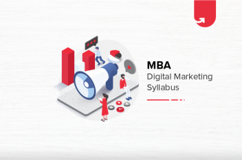 MBA Digital Marketing Syllabus: Everything You Should Know