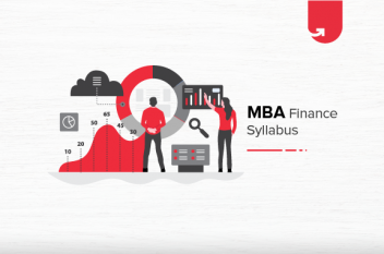 MBA Finance Syllabus: Concepts & Advantages of upGrad MBA Finance Program