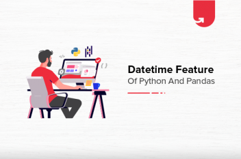 DateTime Feature of Python and Pandas: What You Need to Know?