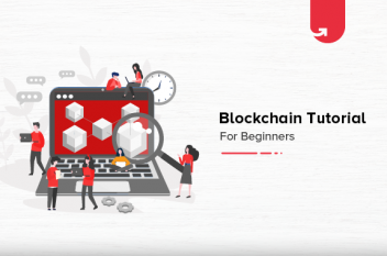 Blockchain Tutorial for Beginners: Learn Blockchain Basic Concepts