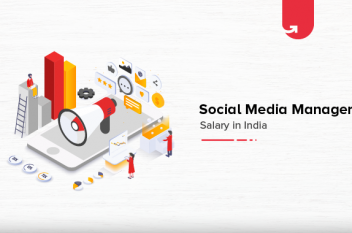 Social Media Manager Salary in India in 2021 [Average to Highest]