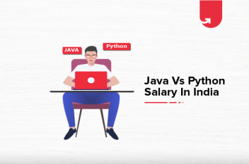 Java vs Python Salary : Various Job Roles in India