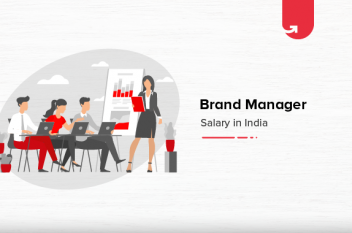 Brand Manager Salary in India (2021)