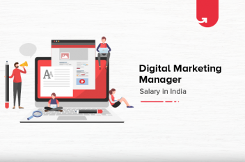 Digital Marketing Manager Salary in India 2021