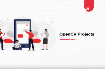 Top 10 Exciting OpenCV Project Ideas & Topics for Freshers & Experienced [2021]