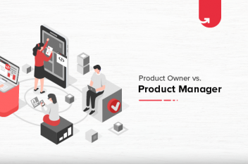 Product Owner vs. Product Manager: Who Runs the Show?