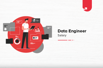 Data Engineer Salary in US in 2021 : Based on Experience, Job Role, Skill and Education