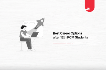 Best Career Options after 12th PCM: Top Courses, Salary Expectation