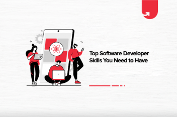 Top Software Developer Skills You Need to Have: How to Improve them