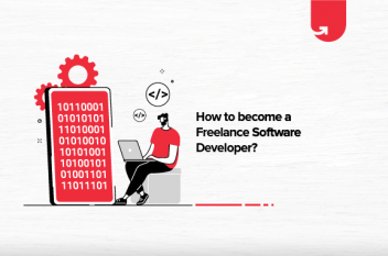 6 Steps to Become a Freelance Software Developer in 2021