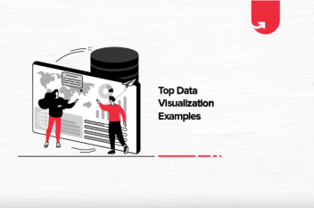 Top 10 Data Visualization Examples of 2021